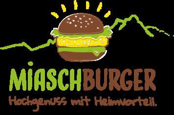 Miaschburger - Hochgenuss mit Heimvorteil